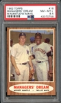 1962 Topps #18 Managers Dream Mantle/Mays PSA 8.5 NM/MT+
