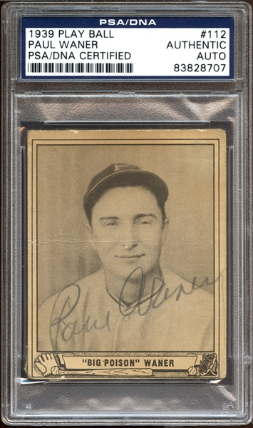 1939 Play Ball #112 Paul Waner Autographed PSA/DNA AUTHENTIC