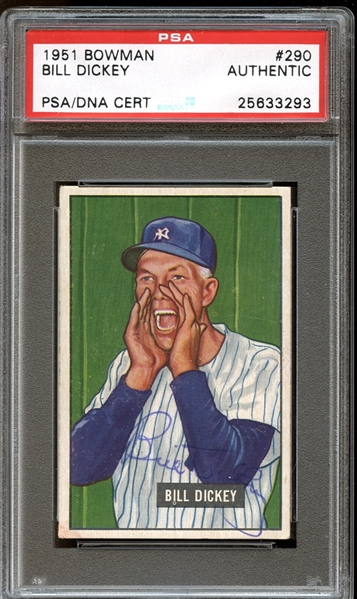 1951 Bowman #290 Bill Dickey Autographed PSA/DNA AUTHENTIC