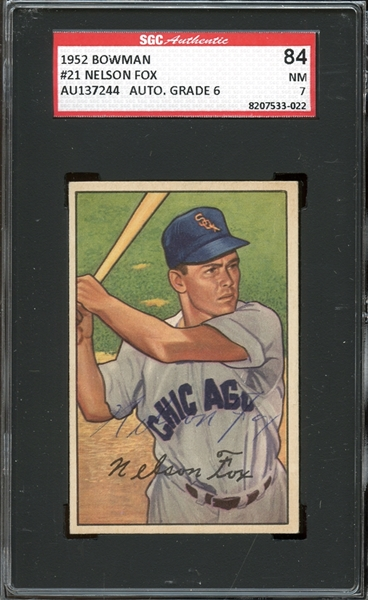 1952 Bowman #21 Nellie Fox Autographed SGC AUTHENTIC 84 NM 7