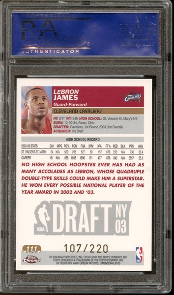 2003 Topps Chrome Xfractor #111 LeBron James PSA 10 GEM MINT #107/220