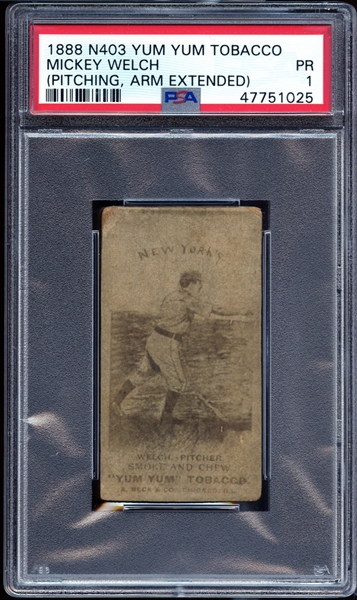 1888 N403 Yum Yum Tobacco Mickey Welch Pitching PSA 1 PR-Extremely Rare, The Only Graded Example Known In The Hobby