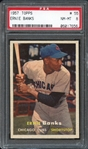 1957 Topps #55 Ernie Banks PSA 8 NM-MT