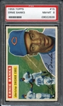 1956 Topps #15 Ernie Banks PSA 8 NM-MT