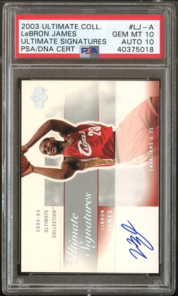 2003 Ultimate Collection LeBron James Ultimate Signatures PSA 10 with 10 Autograph